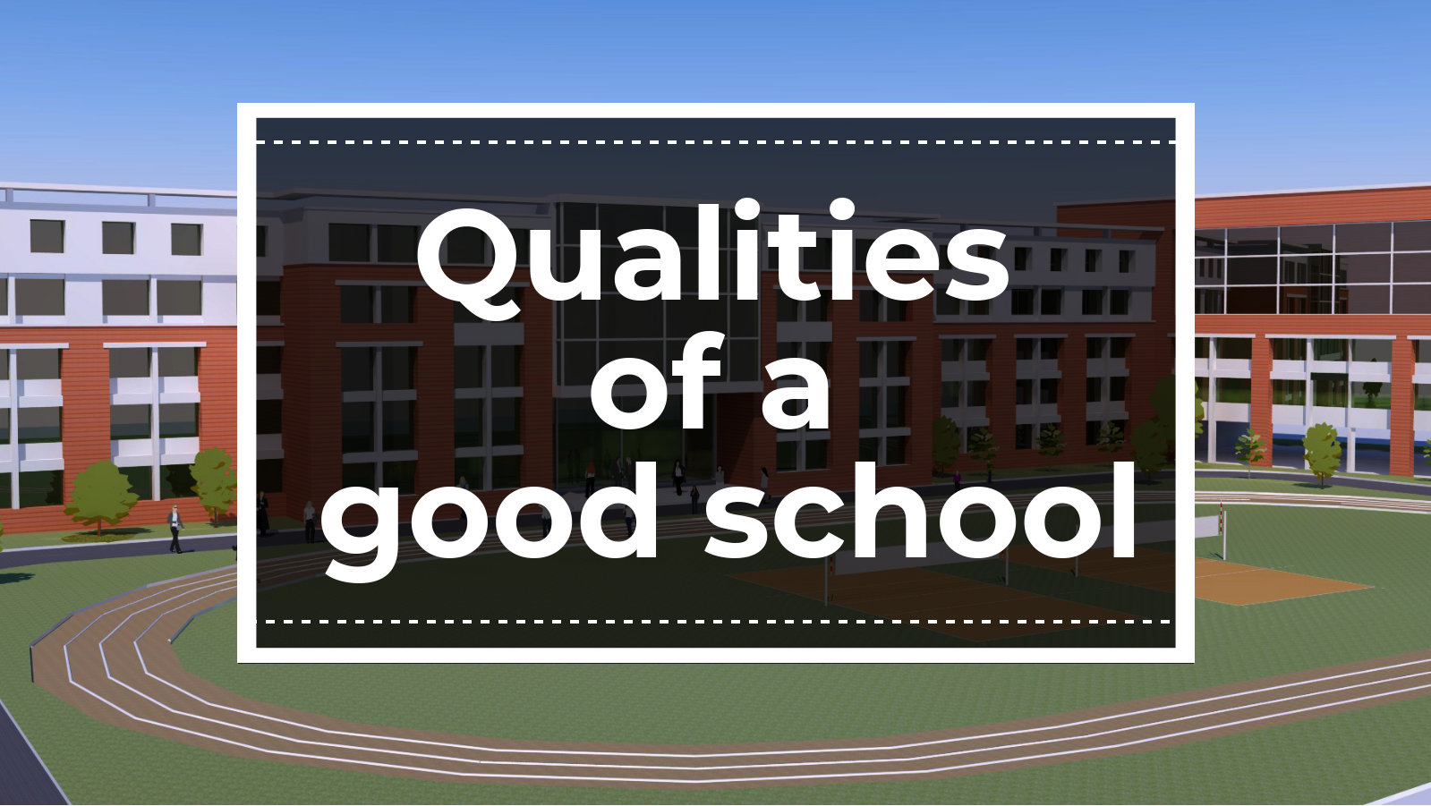 Attributes Of Best School