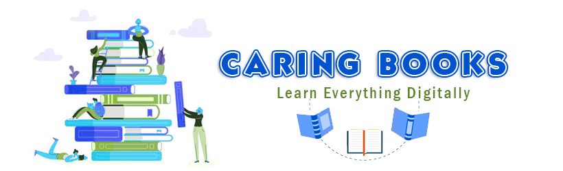 Caring Books – Learn Everything Digitally